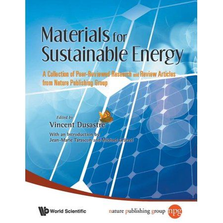 Materials for Sustainable Energy: A Collection of Peer-Reviewed Research and Review Articles from Nature Publishing Group (Paperback)