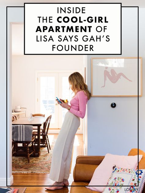 Inside The Cool-Girl Apartment Of Lisa Says Gah's Founder
