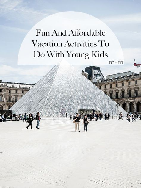 Here's a good selection of activities to do with kids on vacation that shouldn't hurt your bank account too much.