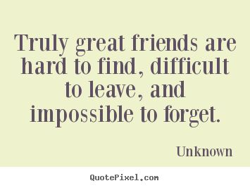 Make custom poster quotes about friendship - Truly great ...