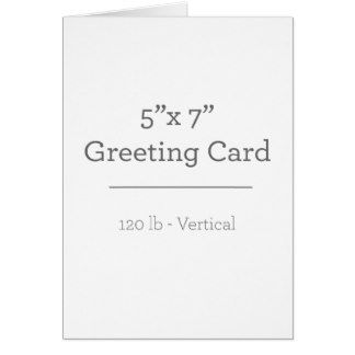 Card Size Standard 5 X 7 Make Your Own Card Create Your Own Card Greeting Card Template