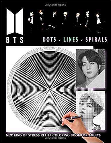Bts Dots Lines Spirals Coloring Book New Kind Of Stress Relief Coloring Book For Adults Amazon De Mu Libro De Colores Libros Para Colorear Mochilas De Bts