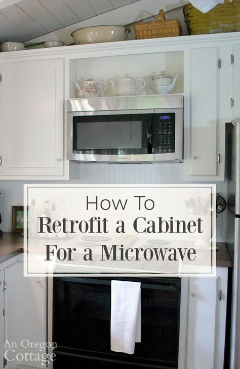 How To Retrofit A Cabinet For A Microwave Space Saving Kitchen