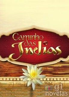 Assistir Caminho Das Indias Com Imagens Caminho Das Indias