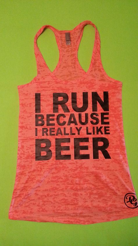 I Run Because I Really Like Beer tank by diamondgirlfashion