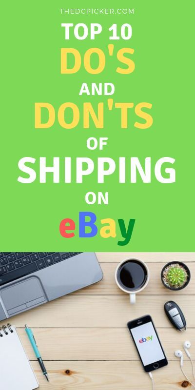 Top 10 Do S And Don Ts Of Shipping On Ebay Ebay Reselling Here Are The Top Things You Need To Be Doing A Ebay Selling Tips Making Money On Ebay Ebay Business