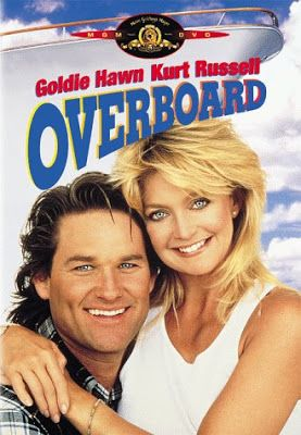 Overboard Starring Goldie Hawn Kurt Russell On Dvd 3 99 Overboard Movie Goldie Hawn Goldie Hawn Movies