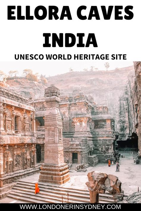 The amazing Ellora Caves in India is an absolutely bucket list place to visit before you die | India | Incredible India | Things to do in India | Places to visit in the world | unesco world heritage site |