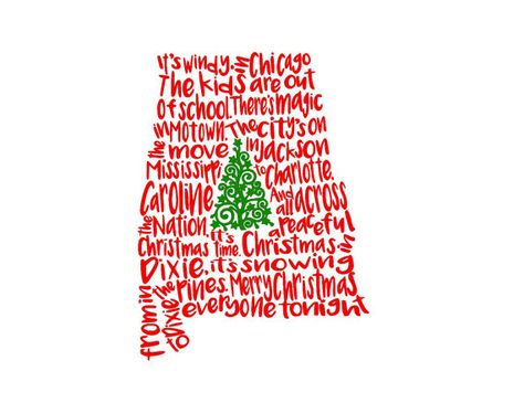 Christmas In Dixie Svg.Alabama Christmas In Dixie Song State Svg Or Silhouette