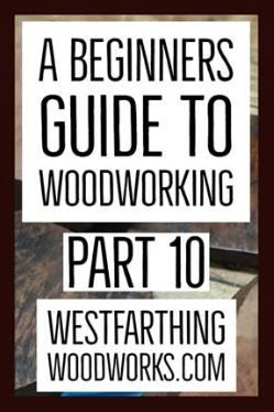 Woodworking For Beginners Part 10 Woodworking Woodworking Books Woodworking For Kids