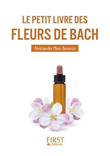 Telecharger Le Petit Livre Des Fleurs De Bach Pdf Par Alessandra Moro Buronzo Telecharger Votre Fichier Ebook Maintenant