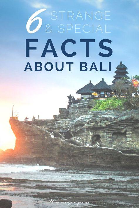 "Before you pack your bags for Bali's picture-perfect scenery, live-like-a-royal prices, and mesmerizing culture, learn these 6 fascinating facts about #Bali that will change your impression of this Indonesian ""island paradise""."
