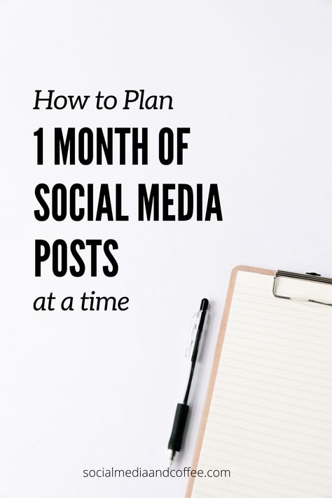 How to Plan a Full Month of Social Media at a Time