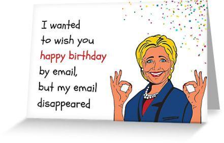 Hillary Birthday Email Card Meme Greeting Cards Greeting Card By Willow Days Birthday Cards For Brother 60th Birthday Cards Funny Birthday Cards