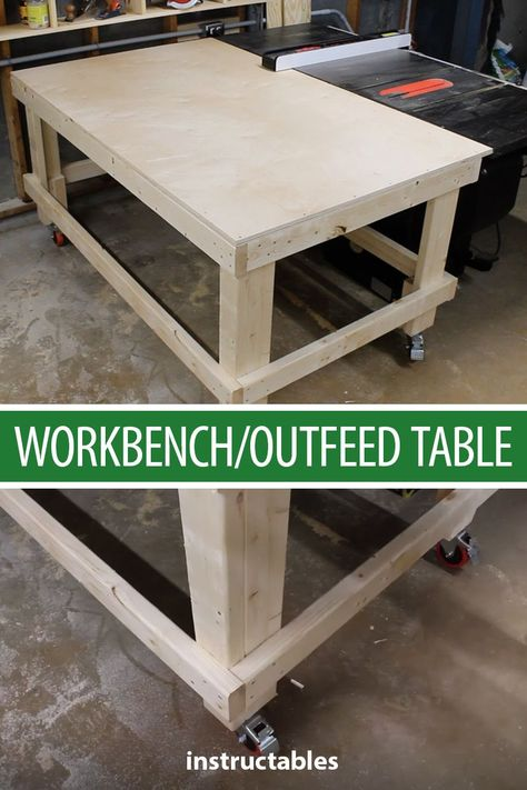 Build A Workbench Outfield Table Out Of 2 215 4 Dimensional Lumber And Less Than One Full Sheet Of 3 4 8243 Plywood Instructables Workshop Wo In 2020 With Images
