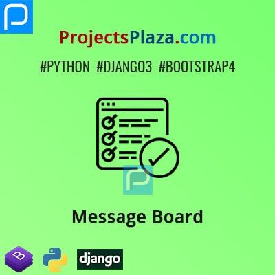 Message Board Project In Django 3 Projectsplaza In 2020 Message Board Messages Projects
