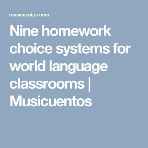 Nine homework choice systems for world language classrooms