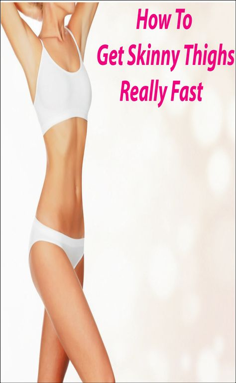 how to get skinny thighs fast in a week