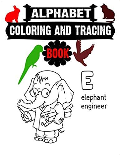 Alphabet Coloring And Tracing Book Fun With Letters Big Activity Workbook For Toddlers Kids Raza Mosharaf 97 Activity Workbook Alphabet Coloring Workbook