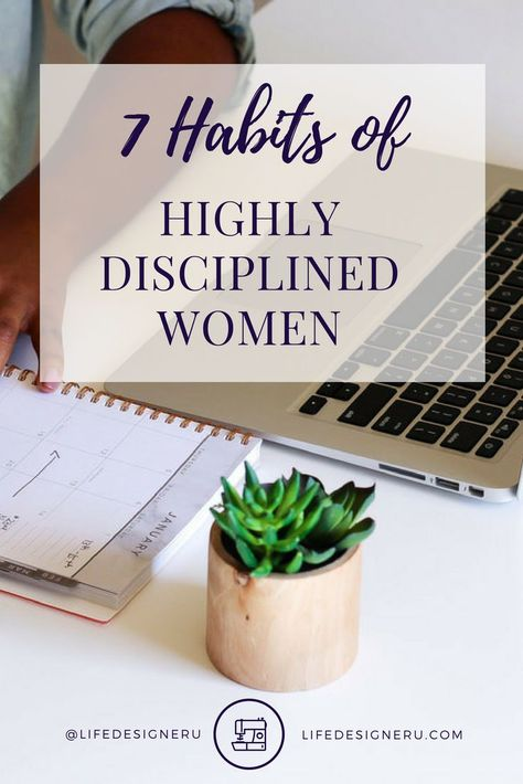 7 Habits of Highly Disciplined Women Life Designer University How disciplined are you really Learn the 7 habits of highly disciplined women to develop more discipline a. 7 Habits, Good Habits, Healthy Habits, Healthy Tips, Habits Of Successful People, Successful Women, Self Development, Personal Development, Christian Life Coaching