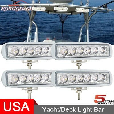 Sponsored Ebay 4pcs 6 Inch 18w Led Work Light Bar Marine Spreader Spotlight Boat Mast Fog Lamp In 2020 Bar Lighting Deck Lighting Led Work Light