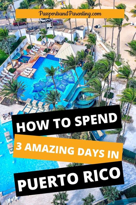 Here's the only itinerary you need for spending 3 days in beautiful Puerto Rico - with or without kids. This best guide will tell you where to stay in San Juan, what to do and places to eat.  #travel #traveltips #travelguide