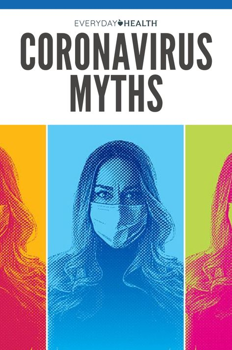 Don't fall for common myths surrounding COVID-19. Here's how to separate fact from fiction, according to medical professionals.
