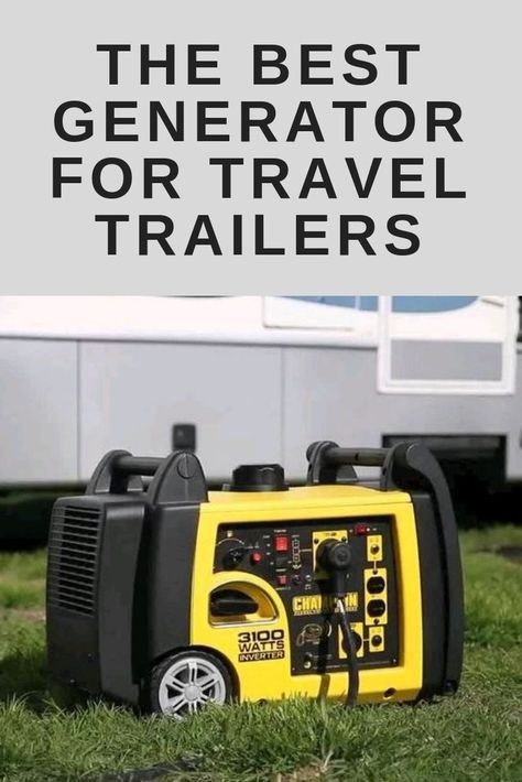 The Best Generator For Travel Trailers In My Opinion