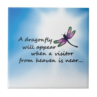 Shop Dragonfly, Visitor from Heaven Tile created by AlwaysInMyHeart. Dragonfly Symbolism, Dragonfly Quotes, Butterfly Quotes, Dragonfly Tattoo Design, Dragonfly Art, Dragonfly Meaning Spiritual, Hummingbird Symbolism, Tattoo Designs, Messages From Heaven