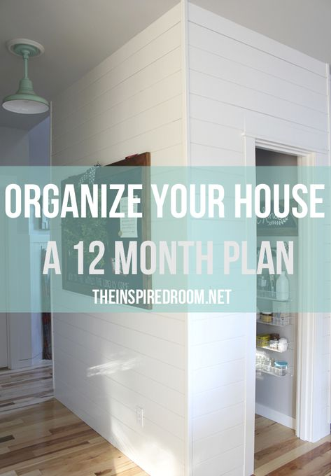 Organize Your House 12 Month Plan