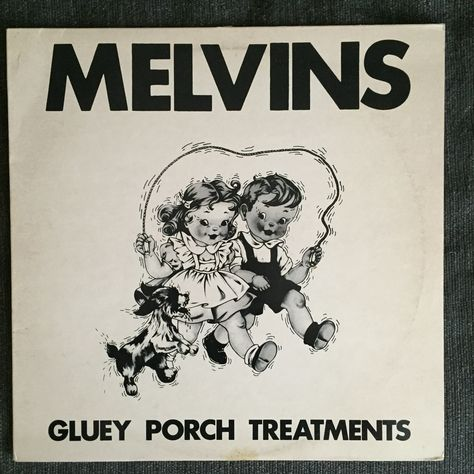 Melvins Gluey Porch Treatments Used Lp Me Too Lyrics Album