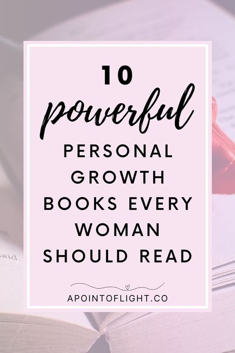 10 Amazing Personal Growth Books for Women - A Point of Light