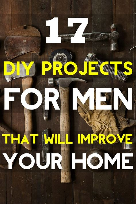 Looking for awesome DIY projects for men that aren't the usual suspects on a honey-do list? Check out these