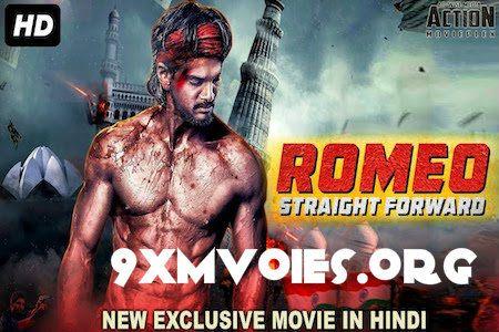Romeo Straight Forward 2018 Hindi Dubbed 720p Hdrip 850mb Hindi New Hindi Movie Dubbed