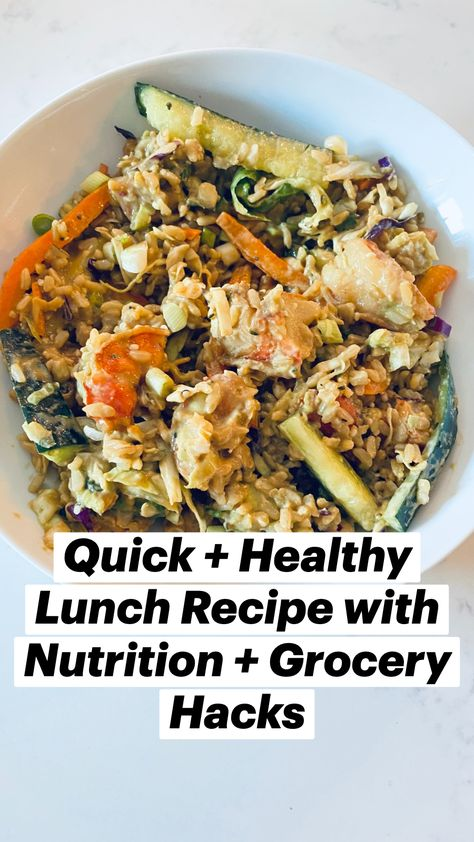 Quick + Healthy Lunch Recipe with Nutrition + Grocery Hacks