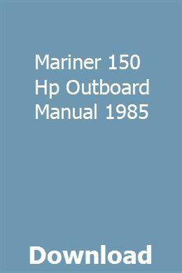 Mariner 150 Hp Outboard Manual 1985 | waporetol | Honda