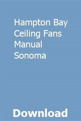 Hampton Bay Ceiling Fans Manual Sonoma Pdf Download Full Online Repair Manuals Reloading Manual