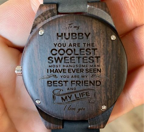 To My Hubby - Your the Coolest Sweetest Best Friend Engraved Wooden Watch, Wood Gifts for Husband Ma