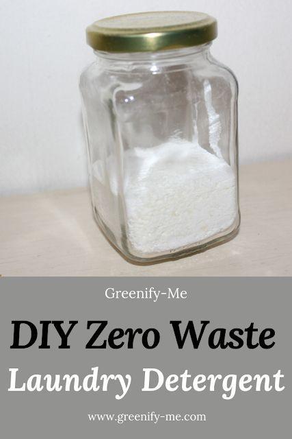 Diy Zero Waste Laundry Detergent Greenify Me In 2020 Diy