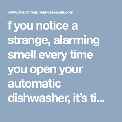 F You Notice A Strange Alarming Smell Every Time You Open