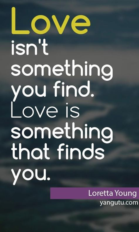 Love Finds You Quote: Love Sayings, Quotes Love And George