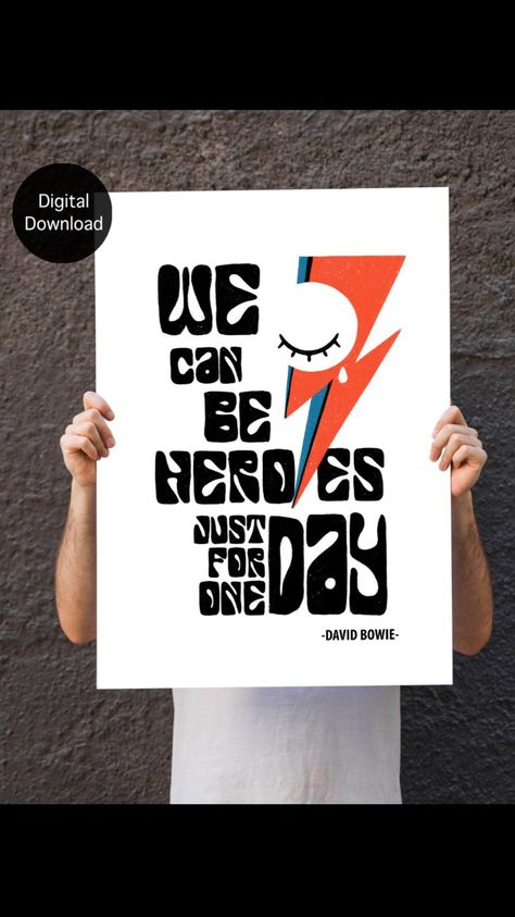 Song Quote poster, David Bowie, Heroes, Lyrics Print, Typography Art