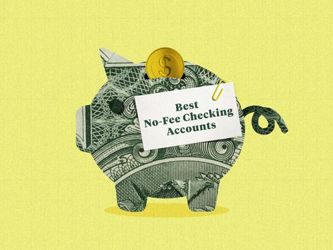 The Best No Fee Checking Accounts Right Now Alyssa Powell