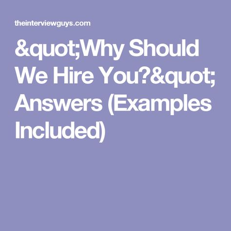 Why Should We Hire You? - why should i hire you