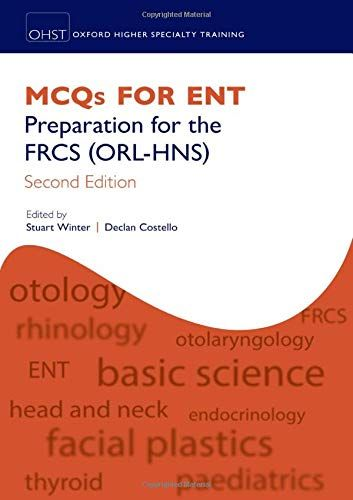 Download Pdf Mcqs For Ent Preparation For The Frcs Orlhns Oxford