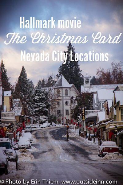 The Christmas Card Hallmark Movie Nevada City Nevada City Nevada City California The Christmas Card Movie