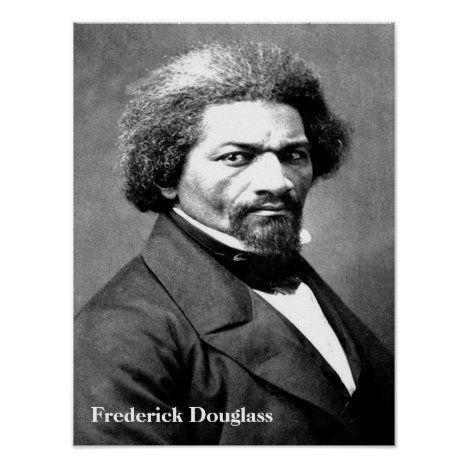 Frederick Douglass Poster Zazzle Com In 2020 Frederick Douglass Black History Books Black History