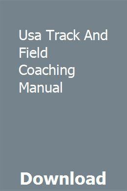Usa Track And Field Coaching Manual Owners Manuals Repair Manuals Manual Car