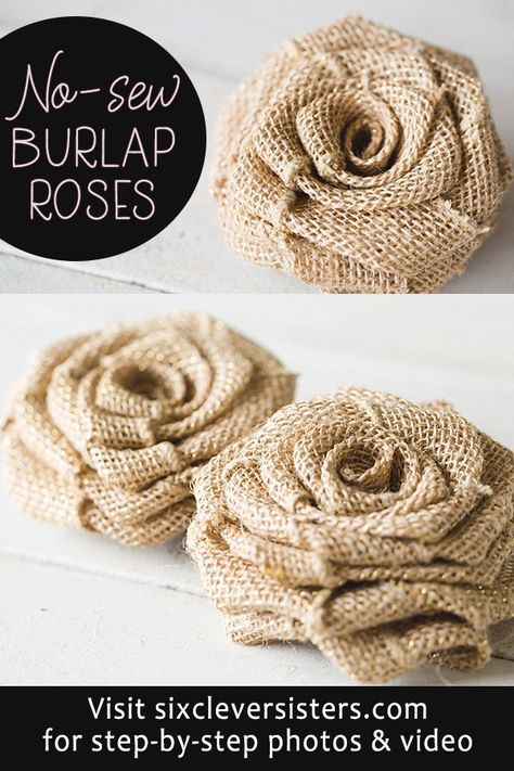 No-Sew DIY Burlap Roses - Six Clever SistersNO-SEW DIY Burlap Roses - step-by-step photo instructions and video tutorial! Make these rustic DIY burlap roses in just one minute! burlap crafts diy easycraft No-Sew DIY Burlap Burlap Projects, Burlap Crafts, Fabric Crafts, Craft Projects, Sewing Projects, Burlap Fall Decor, Burlap Art, Burlap Flowers, Diy Flowers