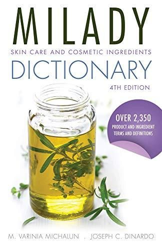 Skin Care And Cosmetic Ingredients Dictionary Free Download Ebooks New 1285060792 Title Milady Skin Care Cosmetics Ingredients Skin Care Skincare Ingredients